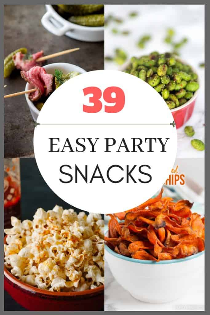 """popcorn, chips and edamame snacks with text overlay saying """"39 easy part snacks"""""""
