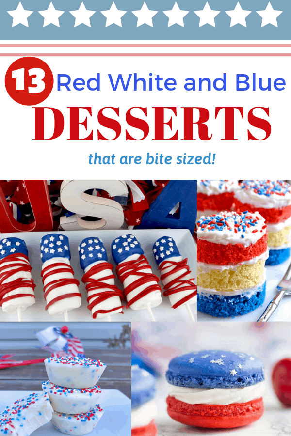 """easy red white and blue desserts with text overlay """"13 red white and blue desserts"""""""