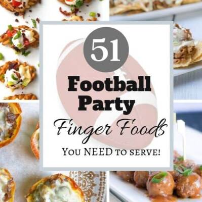51 Unique Football Party Finger Foods You Need To Serve!