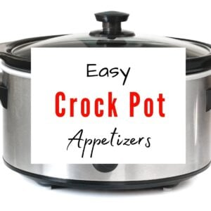 "A crock pot with text overlay saying ""Easy Crock Pot Appetizers""."