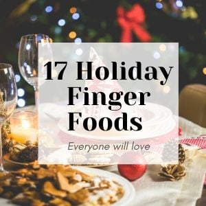 """holiday appetizers with text overlay saying """"17 holiday finger foods"""""""