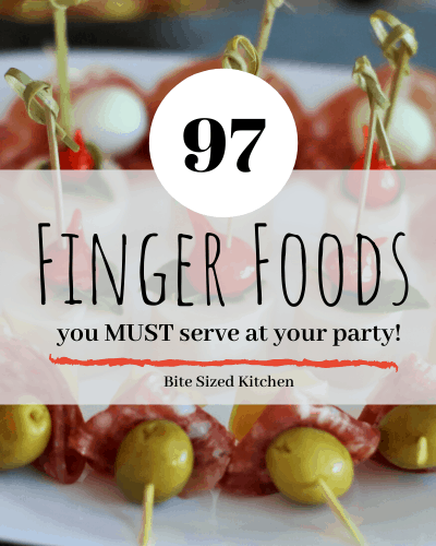 Easy party food ideas that can be eaten with your fingers!