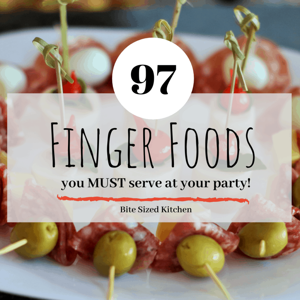 "olives salami and cheese skewered on a plate with text overlay saying ""97 finger foods you MUST serve at your party!"""