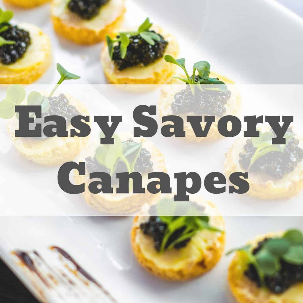 canapes on a plate with banner text