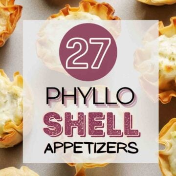 """Stuffed phyllo cup appetizers on a table with text overlay, """"27 phyllo shell appetizers""""."""