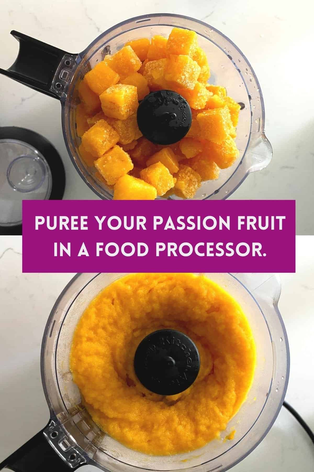 Frozen passion fruit blended into a puree in food processor.